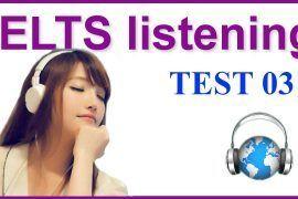 IELTS Listening Practice 03