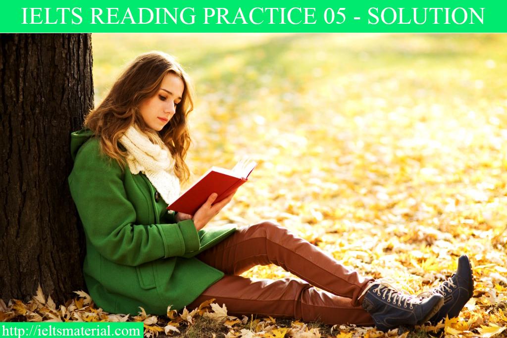 IELTS reading pracrice test 05 - solution