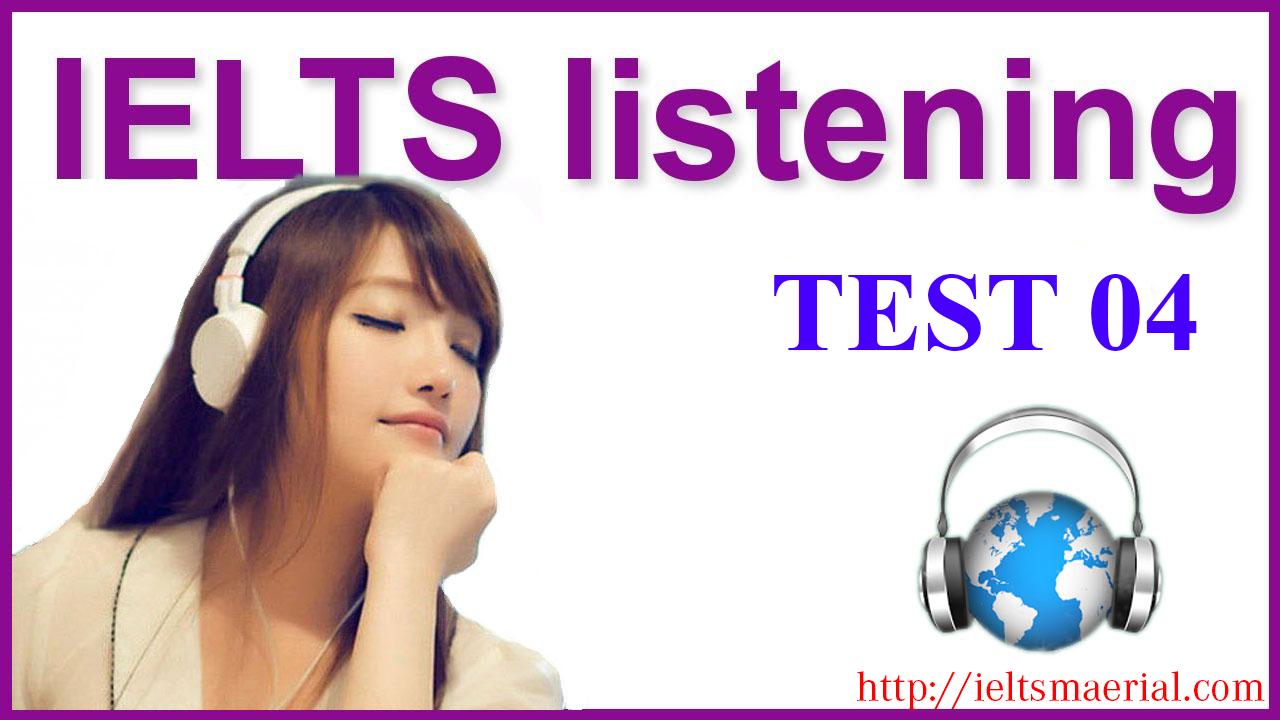 IELTS listening practice test 04