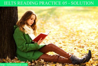 IELTS reading pracrice test 05 - solution