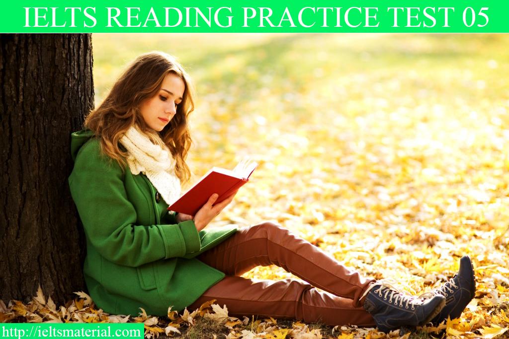 IELTS reading practice test 05
