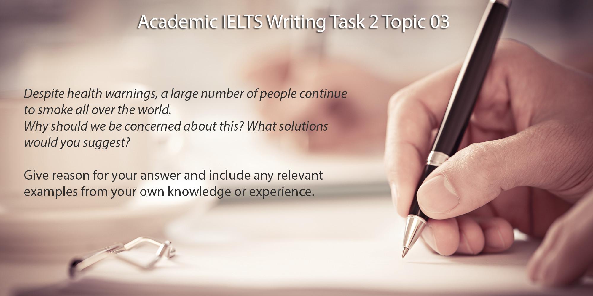 Academic IELTS Writing Task 2 Topic 03