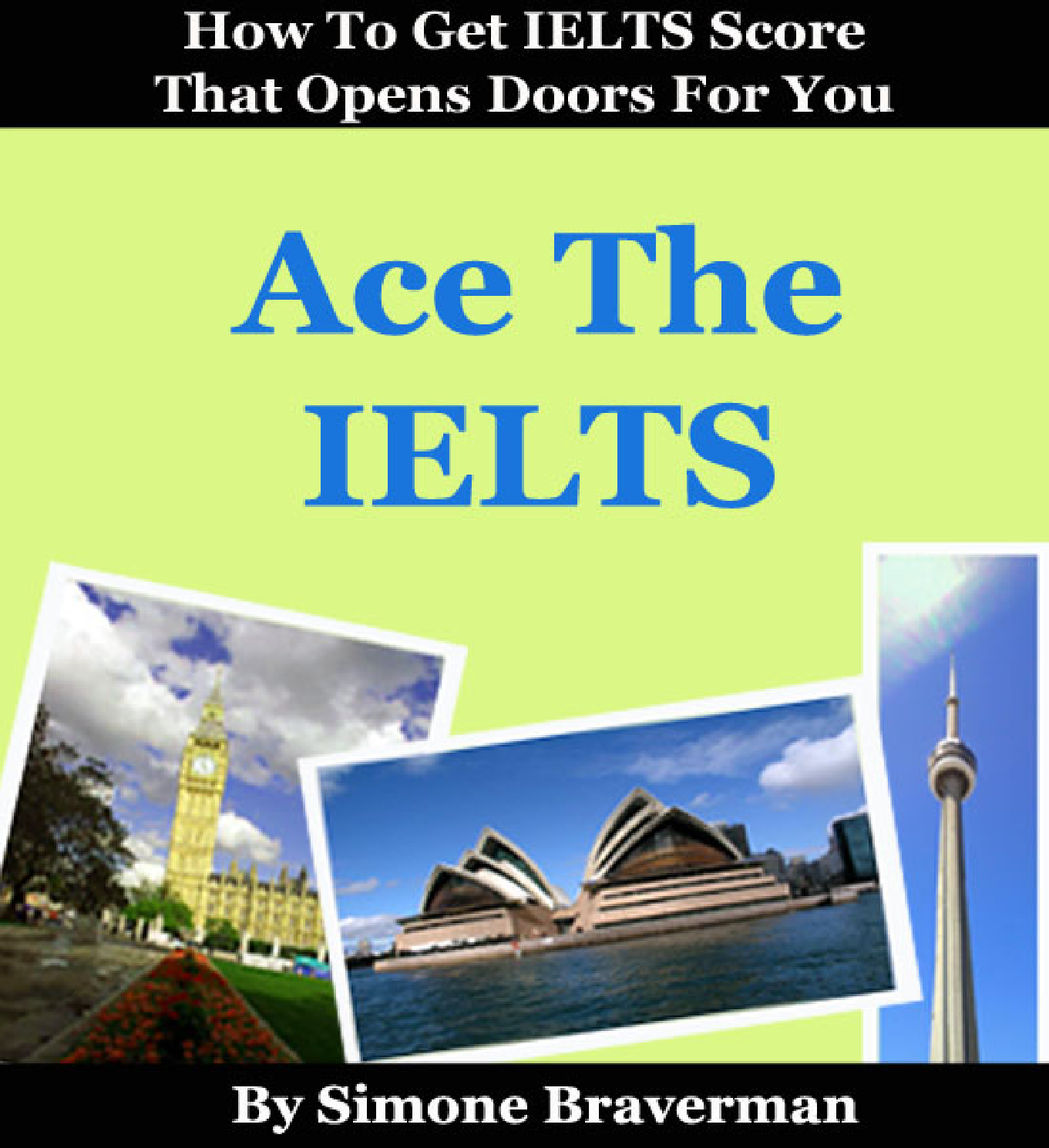 Ace The IELTS - Essential Tips for IELTS General Training