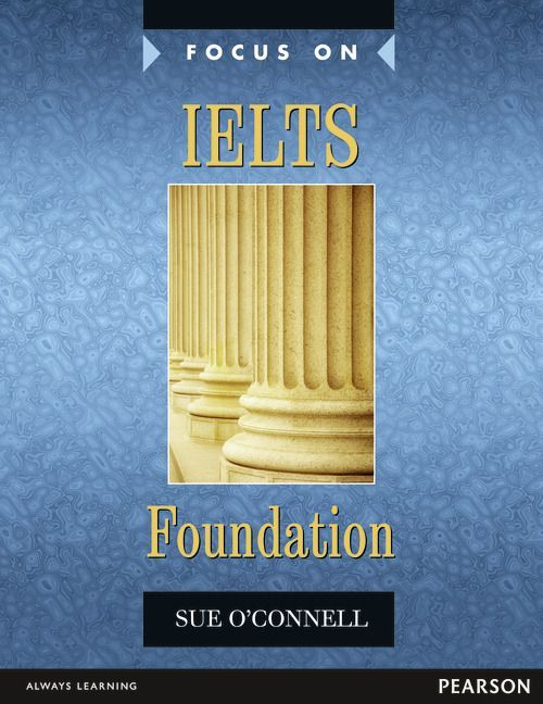 Focus on Skills for IELTS Foundation