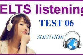 IELTS Listening Practice 06 - Solution