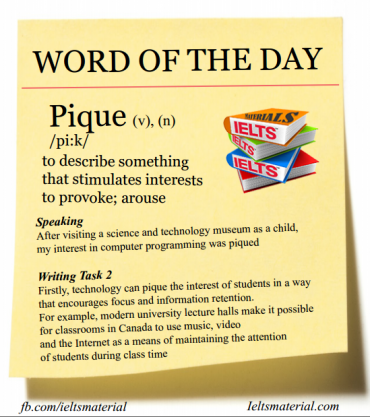IELTSmaterial - Word of the Day - Pique