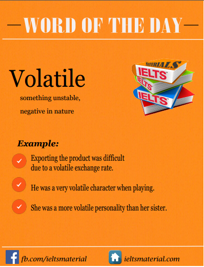 ieltsmaterial.com - WOTD - Volatile