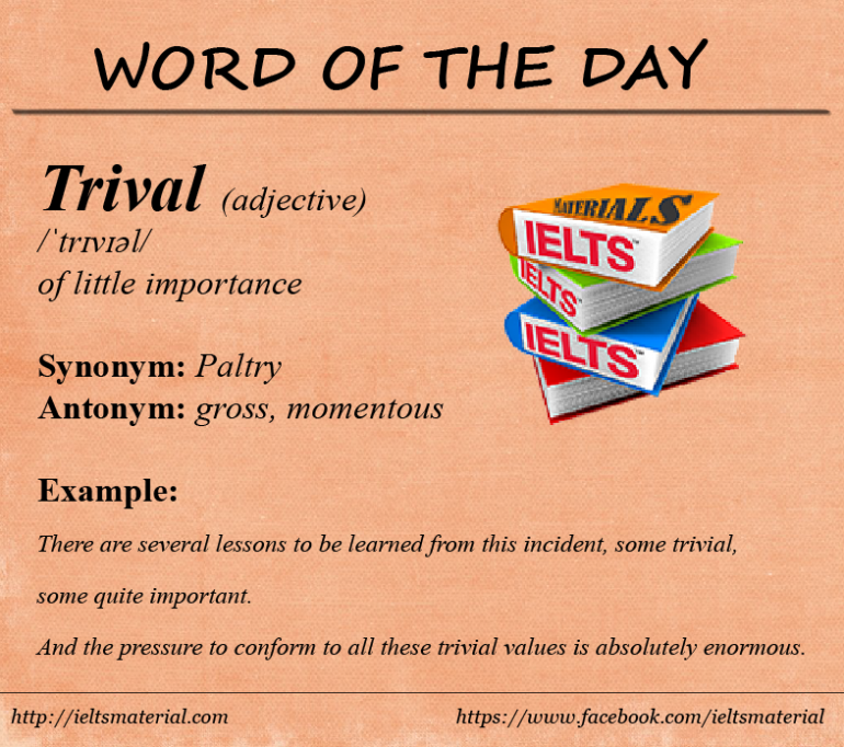 IELTSMaterial - Word of the Day - Trivial