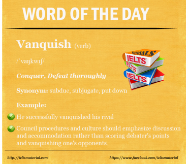IELTSMaterial - Word of the Day - Vanquish