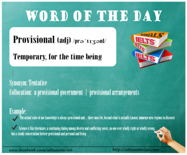 IELTSMaterial.com - Word of the DAy - provisional