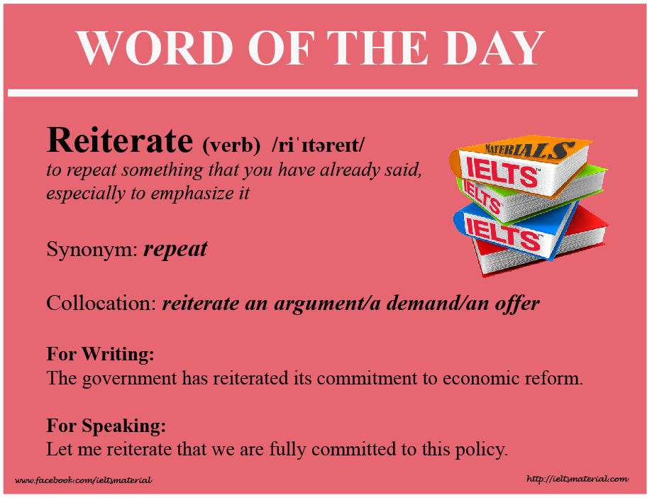 IELTSMaterial.com - Word of the DAy - reiterate