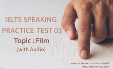 IELTS Speaking Practice Test 03 - Topic: A Film