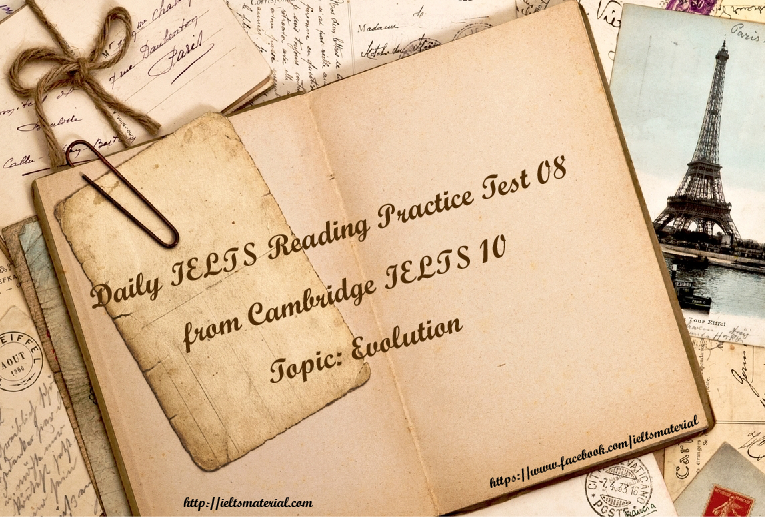 ieltsmaterial.com - ielts reading practice test 08 - evolution
