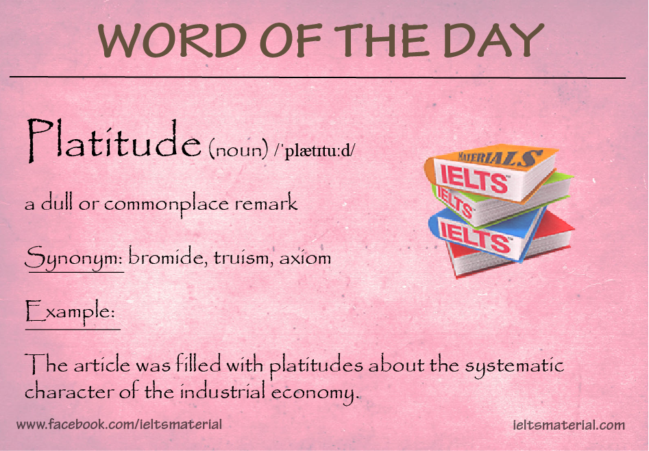 ieltsmaterial.com - word of the day- platitude