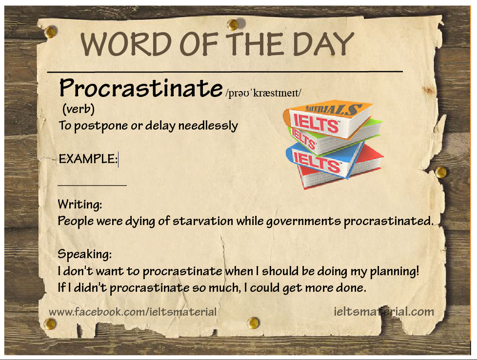 ieltsmaterial.com - word of the day- procrastinate