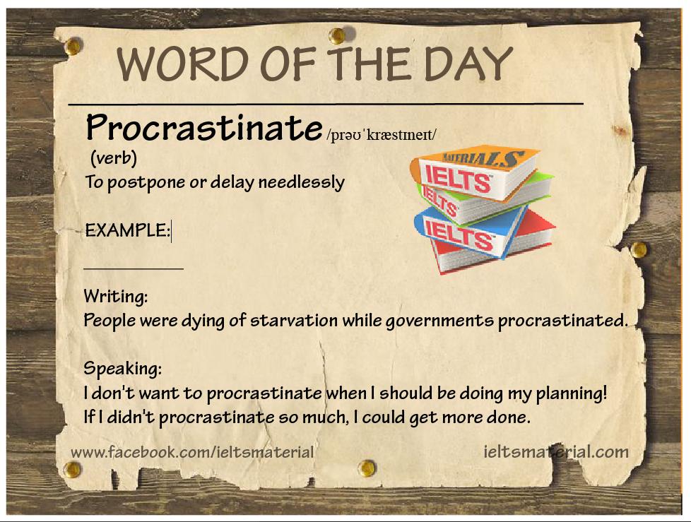 Word of the Day – Procrastinate