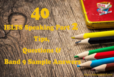 Ieltsmaterial.com-40-ielts-speaking-part-2-tips-questions-and-aband-9-answers