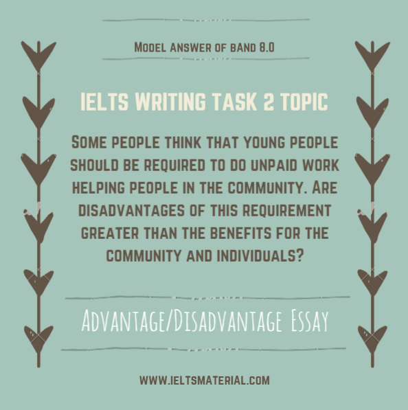 IELTS Writing Task 2 Advantage Disadvantage Essay of Band 8.0-Youth