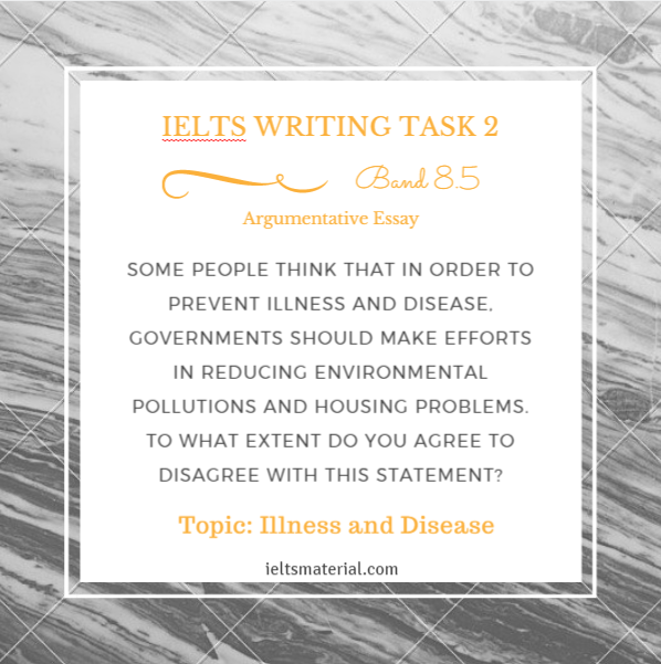 ielts writing task argumentative essay of band topic ielts writing task 2 argumentative essay of band 8 5 topic illness and disease