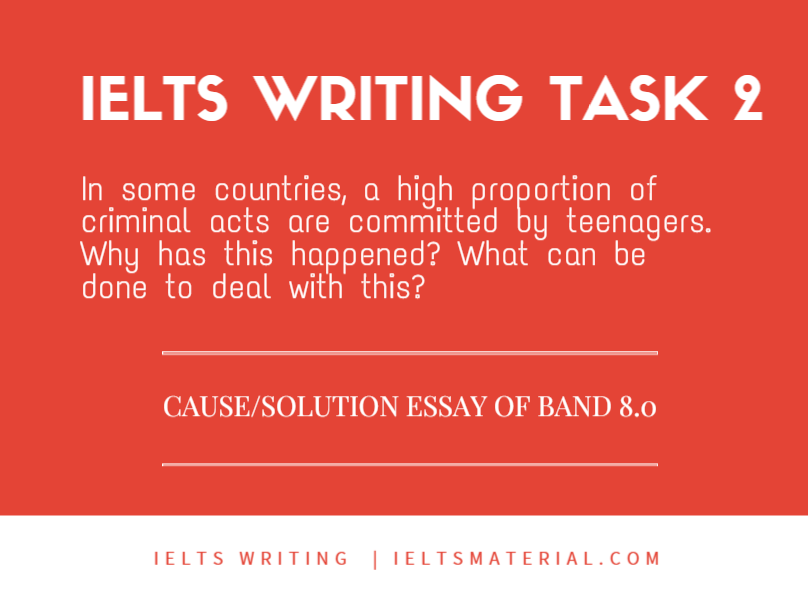 IELTS Writing Task 2 Cause solution Essay of Band 8.0 - Juvenile Delinquency