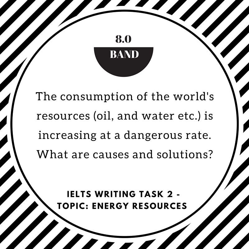 [IELTSMaterial.com] IELTS Writing Task 2 - Topic Energy Resources