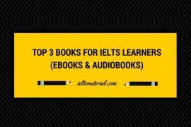 Top 3 Books for IELTS Learners (Ebooks & Audiobooks)