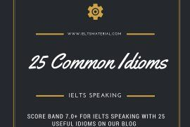 [ieltsmaterial.com] 25 common idioms in ielts speaking
