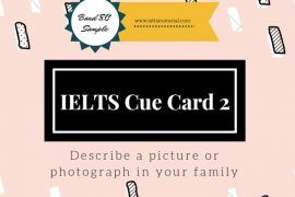 Recent IELTS Cue Card Sample 2