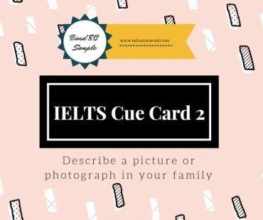 Recent IELTS Cue Card Sample 2