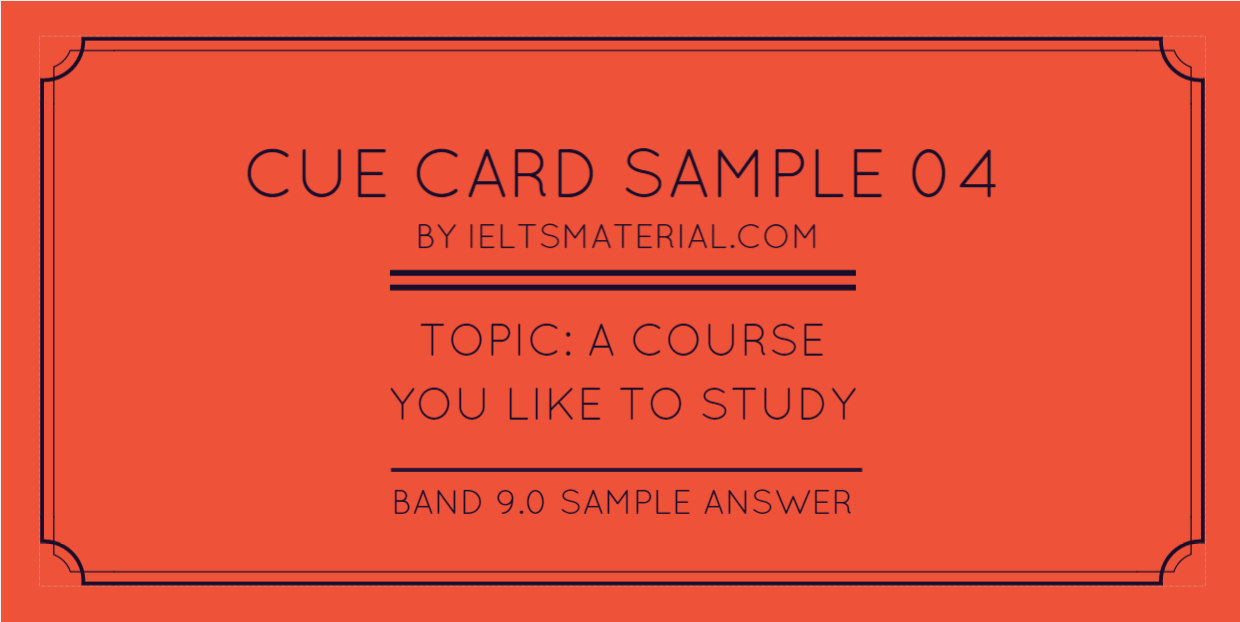 ieltsmaterial.com-ielts-speaking-part-2-topic-and-band-9-sample-answer