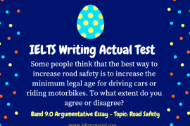 IELTS Writing Actual Test & Band 9.0 Argumentative Essay