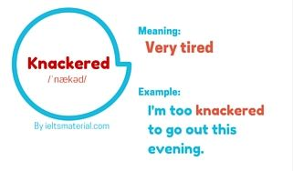 ieltsmaterial.com-word of the day - knackered