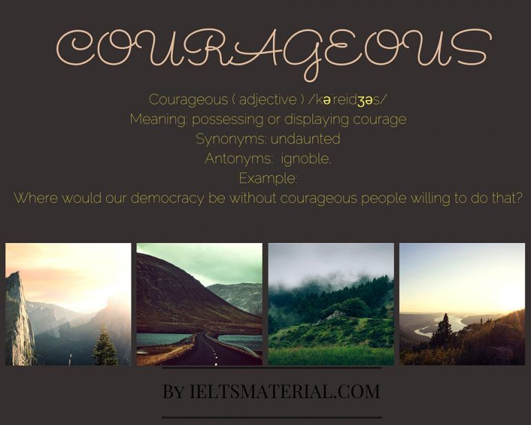 Courageous - Word of the Day for IELTS Speaking and Writing