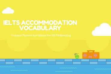 Ieltsmaterial.com - ielts accommodation vocabulary for ielts speaking