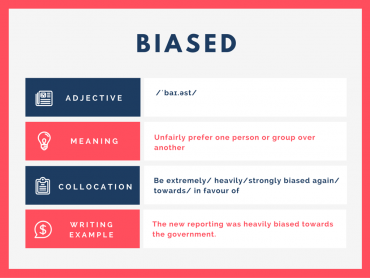 Biased – WORD OF THE DAY FOR IELTS WRITING & SPEAKING