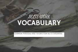 Ieltsmaterial.com - IELTS work vocabulary