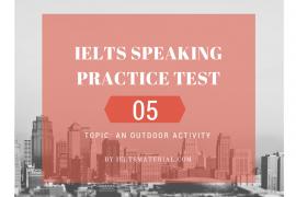 IELTSMATERIAL.COM - IELTS SPeaking Practice Test 05