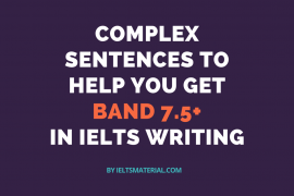 Ieltsmaterial.com - Useful Structures to Help You Get Band 7.5+ in IELTS Writing
