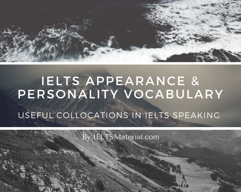 ieltsmaterial.com-USEFUL COLLOCATIONS IN IELTS SPEAKING-Physical appearance & personality