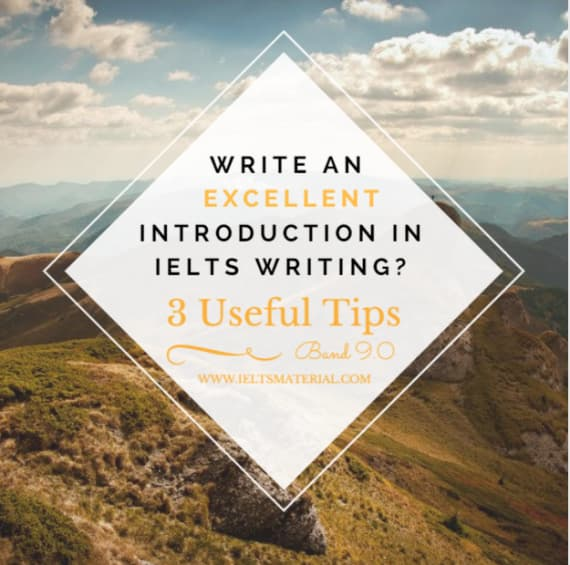 How to Write an Introduction in IELTS Writing - 3 Useful Tips