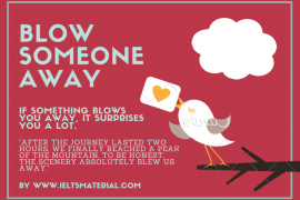 ieltsmaterial.com-idiom of the day - blow someone away