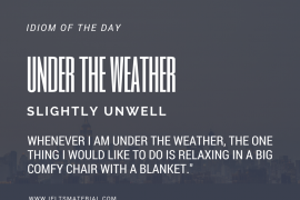 ieltsmaterial.com - idiom of the day for ielts