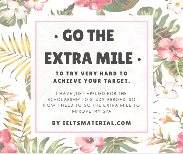 ieltsmaterial.com-idiom of the day - go a extra mile