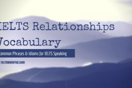 ieltsmaterial.com-ielts relationships vocabulary - common phrases and idioms in ielts speaking