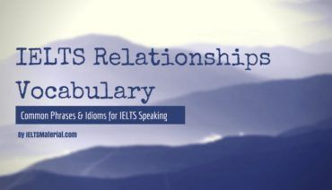 IELTS Relationships Vocabulary