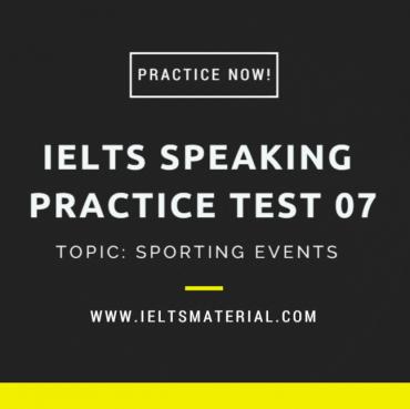 ieltsmaterial.com - ielts speaking practice test 07 - sporting events