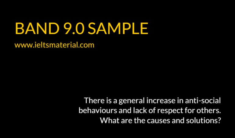 ieltsmaterial.com-ielts writing band 9 essay - anti-social behaviour