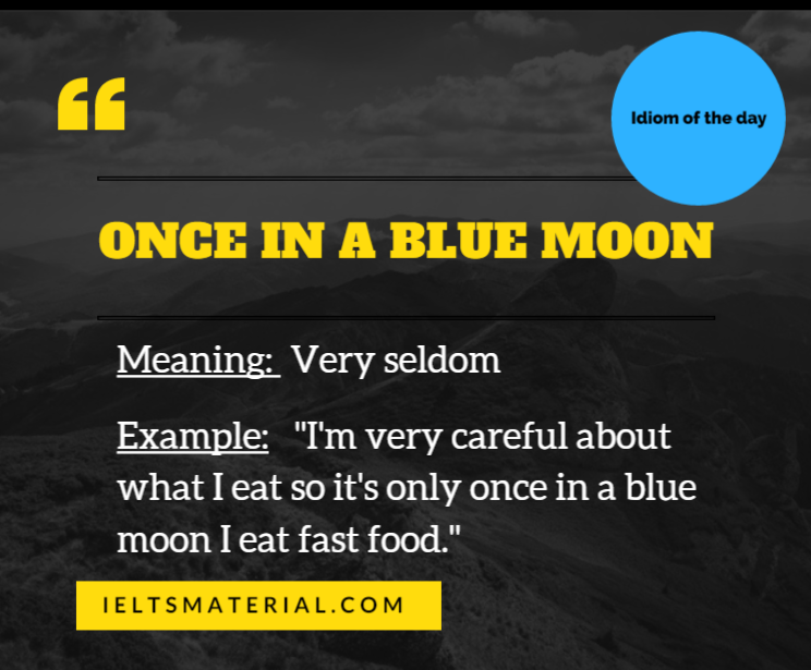 ieltsmaterial.com-once in a blue moon