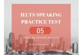 IELTS Speaking Practice Test 05