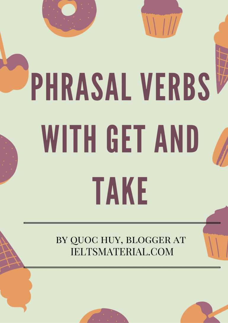 Phrasal Verbs With Get And Take